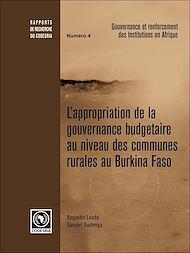 Téléchargez le livre :  L'appropriation de la gouvernance budgétaire au niveau des communes rurales au Burkina Faso