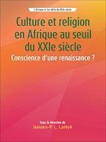 Téléchargez le livre :  Culture et religion en Afrique au seuil du XXIe siècle