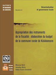 Téléchargez le livre :  Appropriation des instruments de la fiscalité élaboration du budget de la commune rurale de Kalabancoro