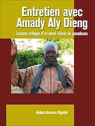 Téléchargez le livre :  Entretien avec Amady Aly Dieng