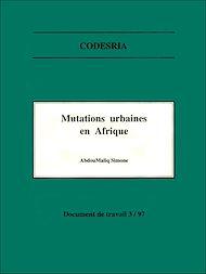 Téléchargez le livre :  Mutations urbaines en Afrique