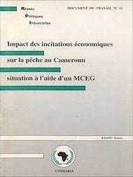 Téléchargez le livre :  Impact des incitations économiques sur la pêche au Cameroun
