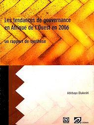 Téléchargez le livre :  Les tendances de gouvernance en Afrique de l'Ouest en 2006 un rapport de synthèse