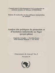 Téléchargez le livre :  Analyse des politiques de protection et d'incitation industrielle au Niger (projet-pilote)