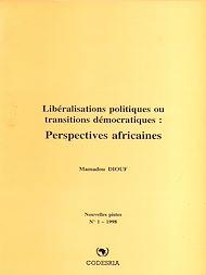 Téléchargez le livre :  Libéralisations politiques ou transitions démocratiques : Perspectives africaines