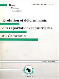 Téléchargez le livre :  Évolution et déterminants des exportations industrielles au Cameroun