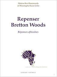 Téléchargez le livre :  Repenser bretton woods