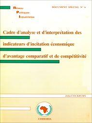 Téléchargez le livre :  Cadre d'analyse et d'interprétation des indicateurs d'incitation économique d'avantage comparatif et de compétitivité