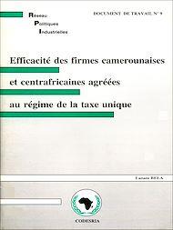 Téléchargez le livre :  Efficacité des firmes camerounaises et centrafricaines agrées au régime de la taxe unique