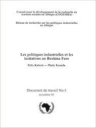 Téléchargez le livre :  Les politiques industrielles et les incitations au Burkina Faso