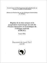 Téléchargez le livre :  Régime de la taxe unique et la coopération économique au sein de l'union douanière et économique de l'Afrique centrale (UDEAC)
