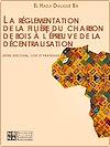 Télécharger le livre :  La réglementation de la filière du charbon de bois à l'épreuve de la décentralisation : entre discours, lois et pratiques