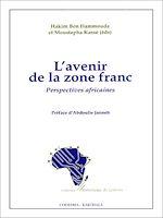 Téléchargez le livre :  L'Avenir de la zone franc