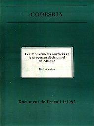 Téléchargez le livre :  Les Mouvements ouvriers et le processus décisionnel en Afrique