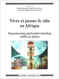 Téléchargez le livre :  Vivre et penser le sida en Afrique