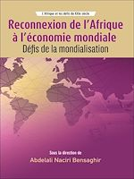 Téléchargez le livre :  Reconnexion de l'Afrique à l'économie mondiale