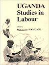 Télécharger le livre :  Uganda : Studies in labour