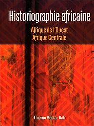 Téléchargez le livre :  Historiographie africaine