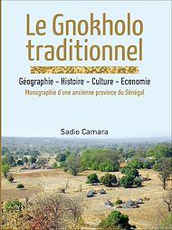 Téléchargez le livre :  Le Gnokholo traditionnel