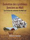 Télécharger le livre :  Évolution des systèmes fonciers au Mali