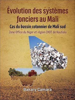 Téléchargez le livre :  Évolution des systèmes fonciers au Mali