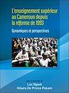 Télécharger le livre :  L'enseignement supérieur au Cameroun depuis la réforme de 1993