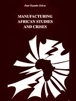 Download this eBook Manufacturing African studies and crises