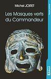 Télécharger le livre :  Les Masques verts du Commandeur
