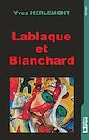 Télécharger le livre :  Lablaque et Blanchard