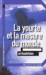 Download this eBook LA YOURTE ET LA MESURE DU MONDE