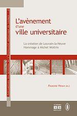 Téléchargez le livre :  L'AVENEMENT D'UNE VILLE UNIVERSITAIRE