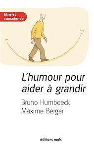 Téléchargez le livre :  L'humour pour aider à grandir