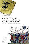 Télécharger le livre :  La Belgique et ses démons