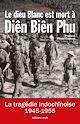 Télécharger le livre : Le dieu Blanc est mort à Diên Biên Phu