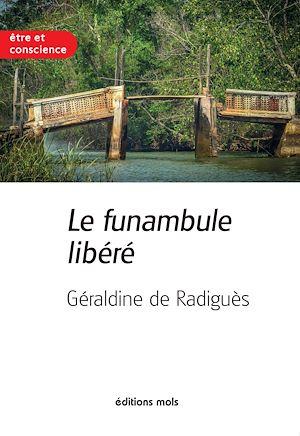 Téléchargez le livre :  Le funambule libéré