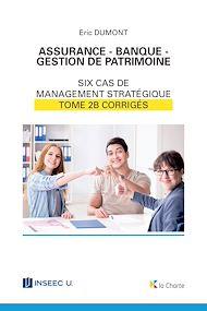 Téléchargez le livre :  Assurance - Banque - Gestion de patrimoine - Tome 2b