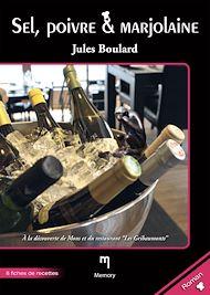 Téléchargez le livre :  Sel, poivre & Marjolaine