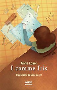 Téléchargez le livre :  I comme Iris