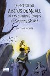 Télécharger le livre :  Le professeur Acarus Dumdell et les chauves-souris de Sleeping Stones