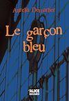 Télécharger le livre :  Le garçon bleu