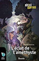 Download this eBook L'éclat de l'améthyste
