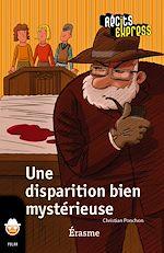 Download this eBook Une disparition bien mystérieuse