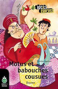 Téléchargez le livre :  Motus et babouches cousues