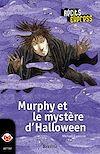 Télécharger le livre :  Murphy et le mystère d'Halloween