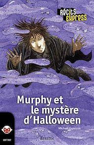 Téléchargez le livre :  Murphy et le mystère d'Halloween
