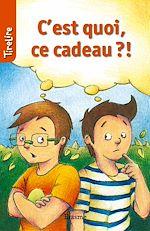 Download this eBook C'est quoi ce cadeau?!