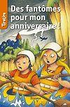 Télécharger le livre :  Des fantômes pour mon anniversaire