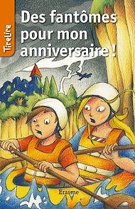 Téléchargez le livre :  Des fantômes pour mon anniversaire