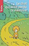 Télécharger le livre :  Le chat qui avait perdu la mémoire