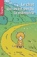 Download this eBook Le chat qui avait perdu la mémoire